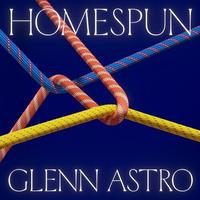 Glenn Astro / HOMESPUN [LP]
