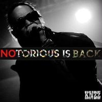 KNZZ / NOTORIOUS IS BACK! [CD]
