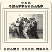 Chapparrals / Shale Your Head [LP]
