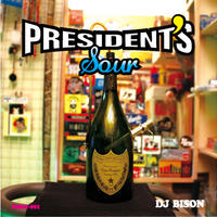 DJ BISON / PRESIDENT'S SOUR [MIX CD]