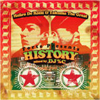 "HAIIRO DE ROSSI & TAKUMA THE GREAT / FORTE PRESENTS ""HISTORY"" [MIX CD]"