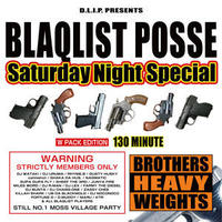BLAQLIST POSSE / SATURDAY NIGHT SPECIAL(+DINARY DELTA FORCE / BLAHRMY LIVE) [2CD]