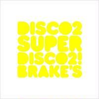 Disco 2 / Super Disco 2! Break's [CD]