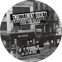 EMBEZZLEMENT SOCIETY / CONTRASTING OUTPUTS FROM THE HOOD [12inch]