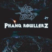 PHANQ ROWLLERZ/ THE PHANQ [CD]