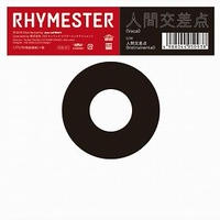 RHYMESTER / 人間交差点 [7inch]