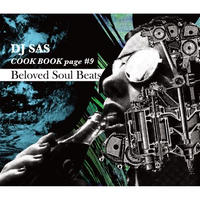 DJ SAS / COOKBOOK#9 -Beloved Soul Beats- [MIX CD]