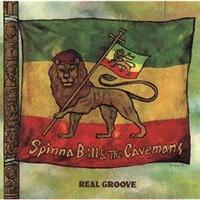 Spinna B-ill & The Cavemans / REAL GROOVE [CD]