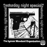 LYMAN WOODARD ORGANIZATION / Saturday Night Special [2LP]