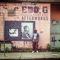 EDO G & STREET WYZE / AFTERWORDS [LP]