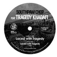 SOUTHPAW CHOP / Laced with Tragedy-Limited Edition [7inch]