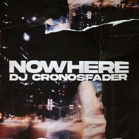 CRONOSFADER / Nowhere [MIX CD]