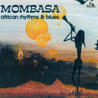 MOMBASA / African Rhythms And Blues [LP]