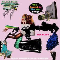KILLER-BONG / SAX BLUE 4 [MIX CD]