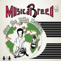 MUSICAL BREED / SAVE THE LITTLE CHILDREN [LP]