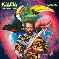 KALETA & SUPER YAMBA BAND / MEDAHO [LP]
