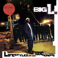 BIG L / LIFESTYLEZ OV DA POOR & DANGEROUS [2LP]