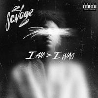 21 SAVAGE / I AM > I WAS [2LP]