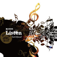 DJ ZEEK / Listen - Lost & Found [MIX CD]