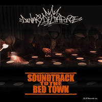 DINARY DELTA FORCE / SOUNDTRACK TO THE BED TOWN [CD]