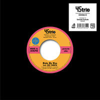 45trio / Make Me Woo feat. EMI TAWATA / Taj Mahal [7inch]