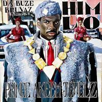 予約 - Da Buze Bruvaz present: Him Lo / Prince Akeem Jewelz [LP]