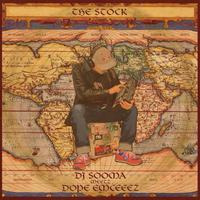 DJ SOOMA meetz DOPE EMCEEEZ / THE STOCK [CD]