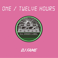 DJ FAME / ONE/TWELVE HOURS- [MIX CD]