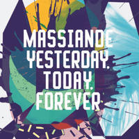 Massiande / Yesterday,Today,Forever [12INCH]