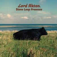 予約 - Lord Akton / Stone Loop Presence [LP]