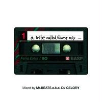 Mr.BEATS a.k.a. DJ CELORY / A Tribe Called Quest Mix [MIX CD]