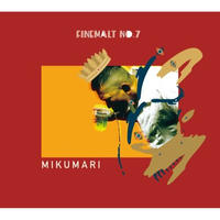 MIKUMARI x OWL BEATS / FINE MALT No.7 [CD]