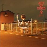 ART OF VIBES / ART OF VIBES(廉価盤) [CD]