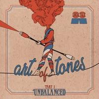 Art Of Tones / UNBALANCED PART 1 [12inch]