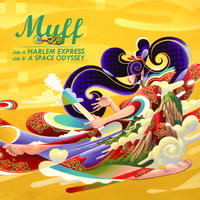 MUFF Muff HARLEM EXPRESS / A SPACE ODYSSEY [7NCH]