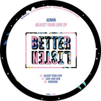 ADMIN / ADJUST YOUR LOVE [12inch]