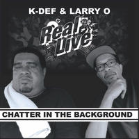 REAL LIVE / CHATTER IN THE BACKGROUND [7INCH]