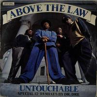 Abobe The Law - Untouchable