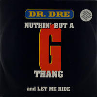 Dr. Dre - Nothin' But A G Thang