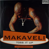Makaveli ‎- Toss It Up