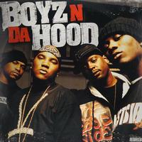 Boyz N Da Hood // Boyz N Da Hood // HB043A