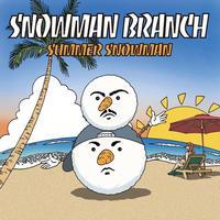 SUMMER SNOWMAN(EASTA & KVGGLV) //  SNOWMAN BRANCH // ECD066