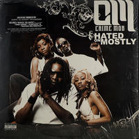 Crime Mob - Hated On Mostly