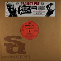 Project Pat // Raised In The Projects // HP037A