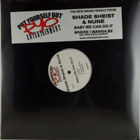 Shade Sheist & Nune // Baby We Can Do It // WS042A