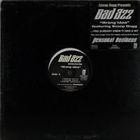 Bad Azz // Wrong Idea // WB024B