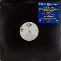 Too $hort - Get In Where You Fit In