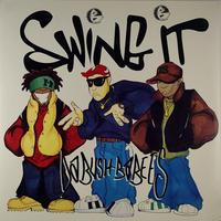 Da Bush Babees - Swing It