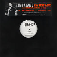 Timbaland // The Way I Are / Give It To Me // HT053A