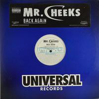 Mr Cheeks - Back Again